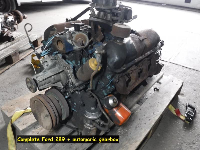 1900 Ford engines / parts 289 engine plus gearbox